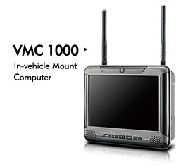 Vehicle Mount Computer - VMC 1000
