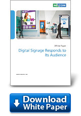 Digital Signage Responds to Its Audience