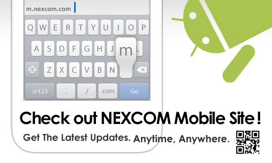 Check out NEXCOM Mobile Site!