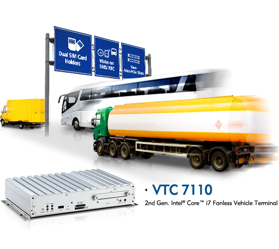 Advanced Vehicle Terminal VTC 7110 Series Kick-Starts Your Business into Top Gear