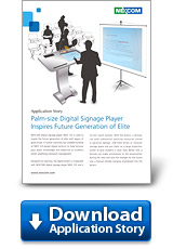 Palm-size Digital Signage Player Inspires Future Generation of Elite