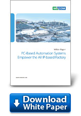 PC-Based Automation Systems Empower the All IP-based Factory