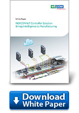 NEXCOM IoT Controller Solution Brings Intelligence to Manufacturing