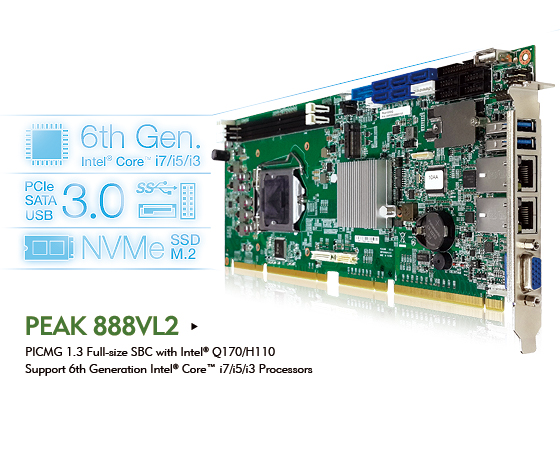 PICMG 1.3 PEAK 888VL2 Juices up Industrial Automation Systems with 6th Gen Intel® Core™ Processors