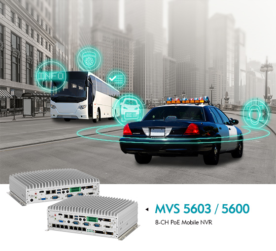 MVS 5603 Accomplishes Mobile Surveillance System for Public Transportation and First Responders
