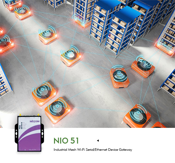 NIO 51 Grants Manageable Industrial Wi-Fi Mesh and Modbus to Communicate AGVs Seamlessly