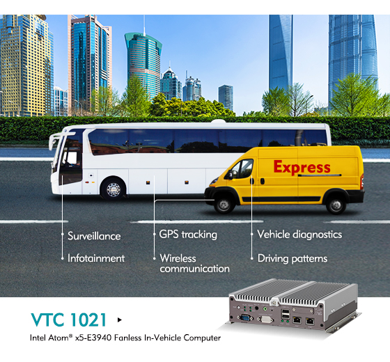 In-Vehicle Computer VTC 1021 Encompasses On-Road Vision and Operational Efficiency