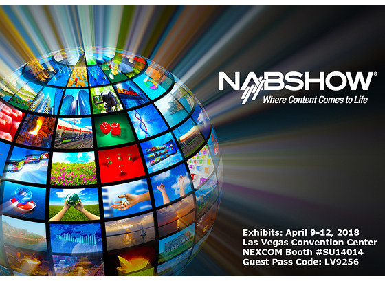 NAB Show: April 9-12, 2018 – Las Vegas, Nevada