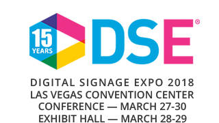 Digital Signage Expo: March 28 & 29, 2018 – Las Vegas, NV