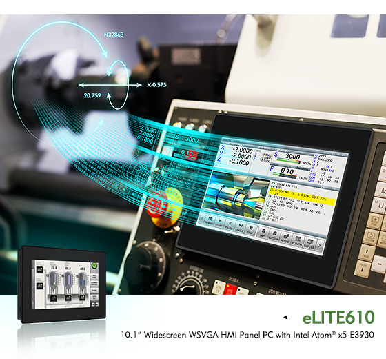 eLITE610 Embodies A High Performance HMI Solution for Machine Control and Monitoring