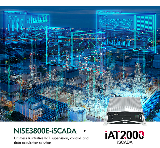 NexAIoT's Flexible and Affordable, Processwide NISE3800E-iSCADA Portal