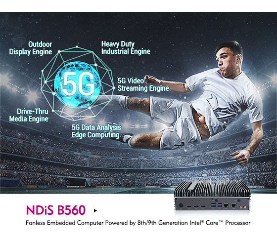 Digitally Transform Your Signage at 5G Speeds with the NDiS B560