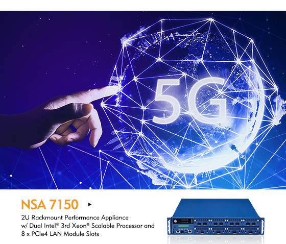 New NSA 7150 Advances 5G Networks with Latest 3rd Gen Intel® Xeon® Scalable Processor