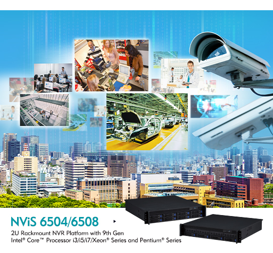 NViS 6504/6508 NVRs Boast Enterprise-grade Security with Whopping Storage
