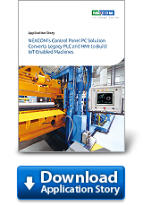 NEXCOM's Control Panel PC Solution Converts Legacy PLC and HMI to Build IoT-Enabled Machines